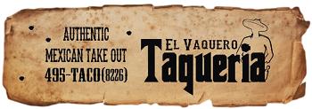 El Vaquero Taqueria restaurant located in HELENA, MT