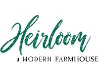 Heirloom a Modern Farmhouse