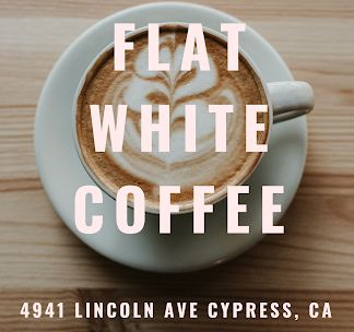 Flat White Coffee restaurant located in CYPRESS, CA