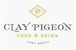 Clay Pigeon Food & Drink restaurant located in FORT WORTH, TX